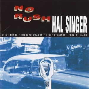 HAL SINGER - No Rush cover