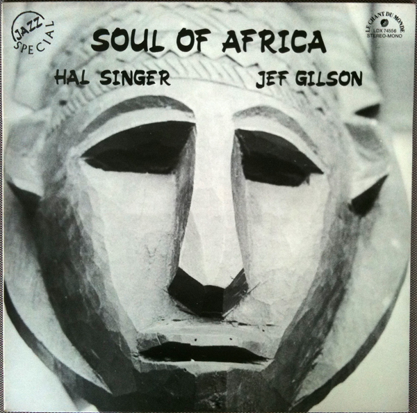 HAL SINGER - Soul Of Africa cover