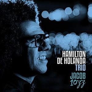 HAMILTON DE HOLANDA - Jacob 10ZZ cover