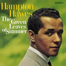 HAMPTON HAWES - The Green Leaves of Summer cover