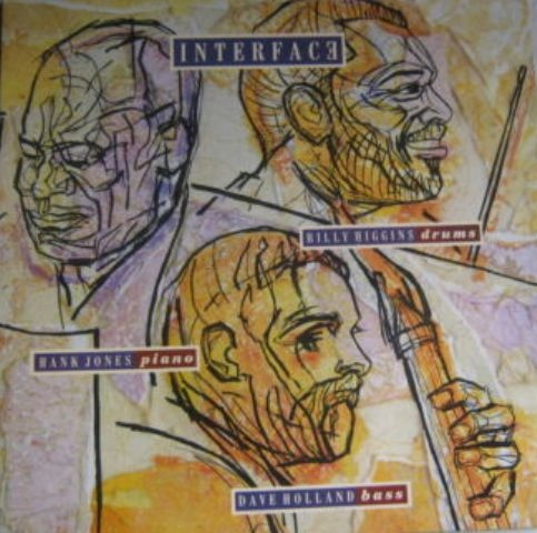 HANK JONES - Hank Jones & Dave Holland & Billy Higgins ‎: Interface cover