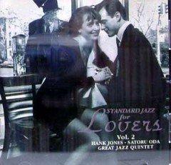 HANK JONES - Hank Jones-Satoru Oda Great Jazz Quintet :  Standard Jazz for Lovers Vol. 2 cover