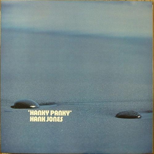 HANK JONES - Hanky Panky cover