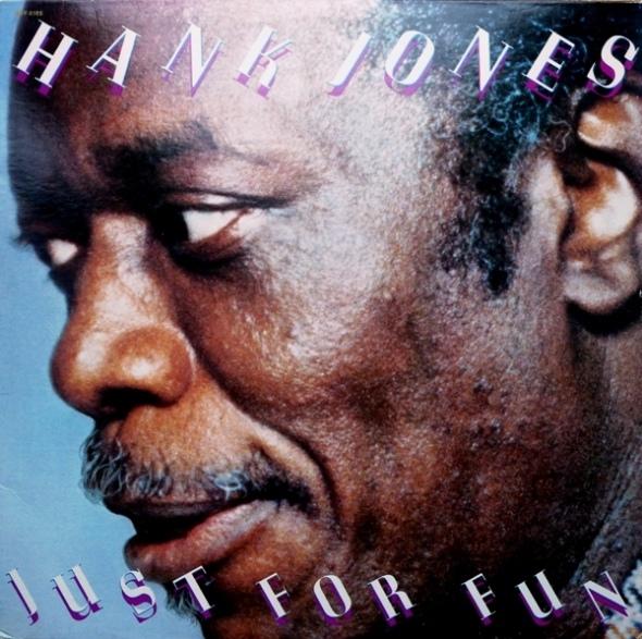 HANK JONES - Just for Fun cover