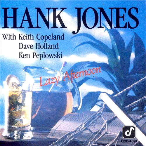 HANK JONES - Lazy Afternoon cover
