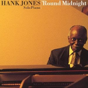 HANK JONES - 'Round Midnight cover