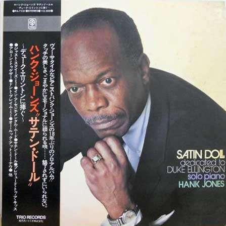 HANK JONES - Satin Doll (aka Solo 1976 - A Tribute To Duke Ellington) cover