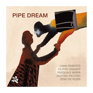 HANK ROBERTS - Pipe Dream cover