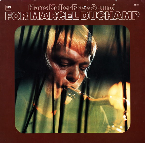 HANS KOLLER (SAXOPHONE) - For Marcel Duchamp cover
