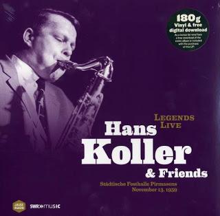HANS KOLLER (SAXOPHONE) - Hans Koller & Friends : Legends Live cover
