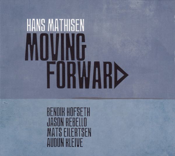 HANS MATHISEN - Moving Forward cover