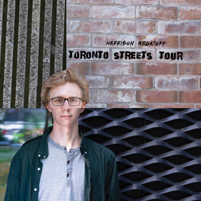 HARRISON ARGATOF - Toronto Streets Tour cover