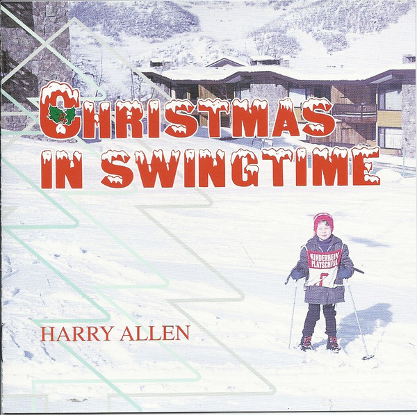 HARRY ALLEN - Christmas in Swingtime cover