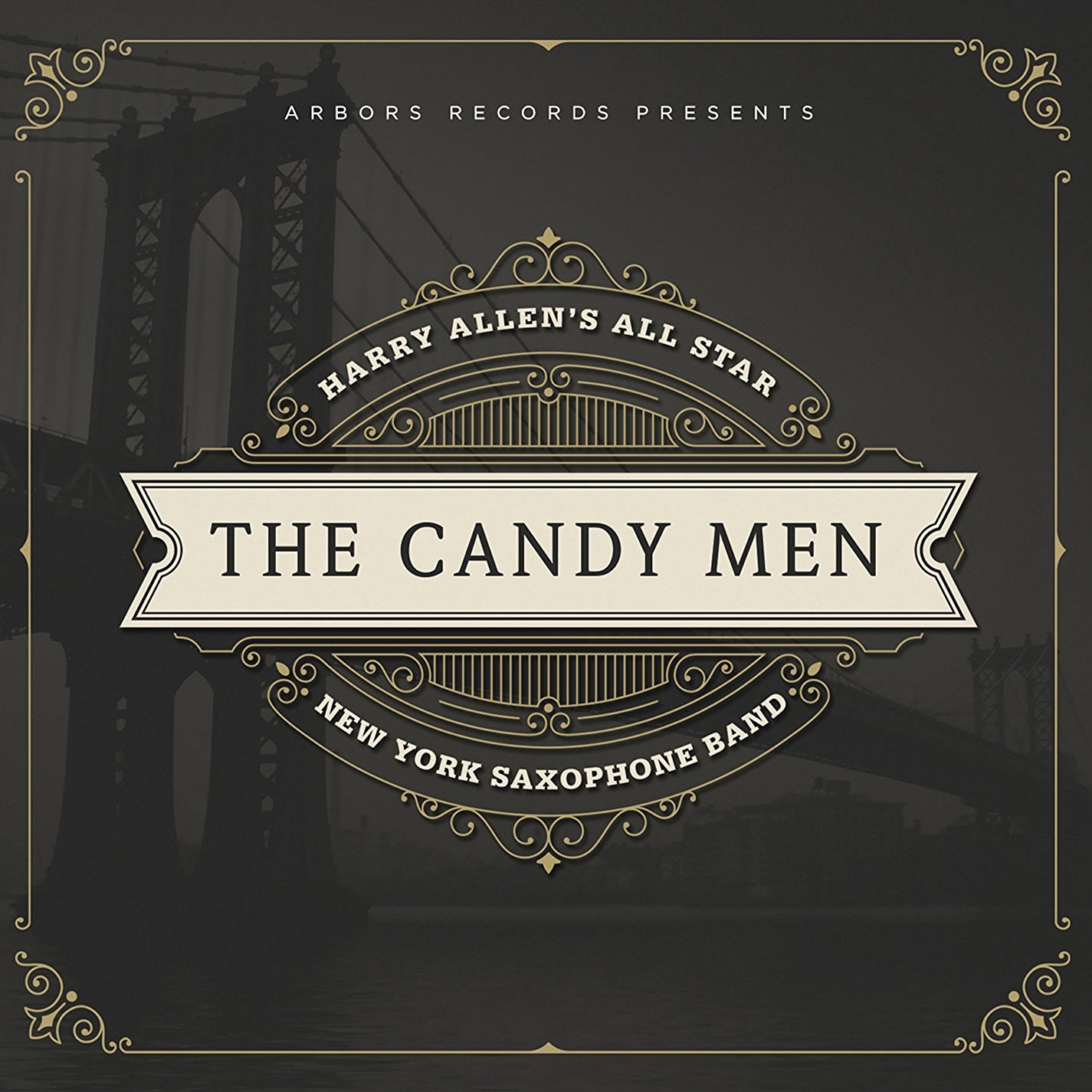 HARRY ALLEN - Harry Allen´s All Star NY Saxophone Band : The Candy Men cover