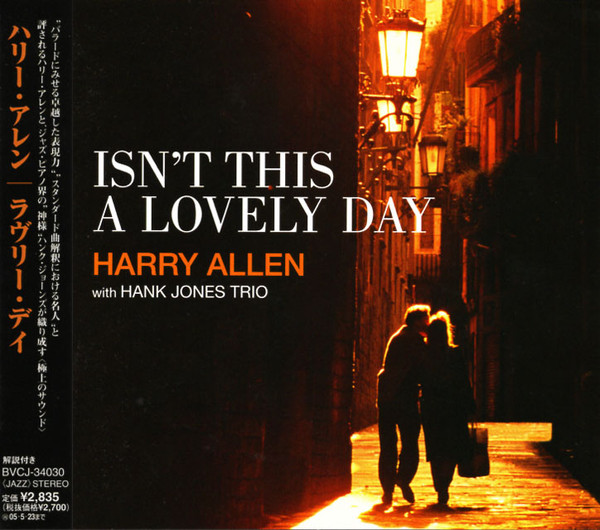 HARRY ALLEN - Harry Allen with Hank Jones Trio ‎: Isn't This A Lovely Day cover