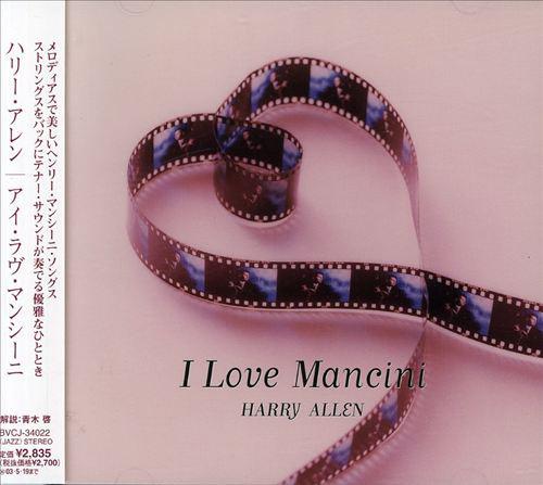 HARRY ALLEN - I Love Mancini cover