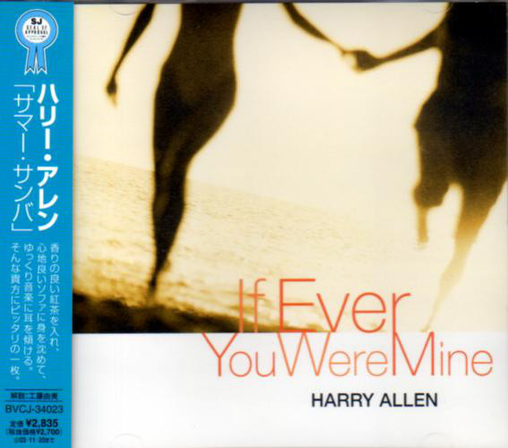 HARRY ALLEN - If Ever You Were Mine cover