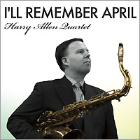 HARRY ALLEN - I'll Remember April cover