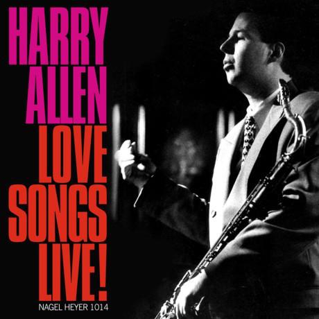 HARRY ALLEN - Love Songs Live! cover