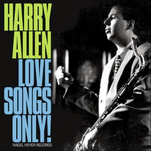 HARRY ALLEN - Love Songs Only! cover