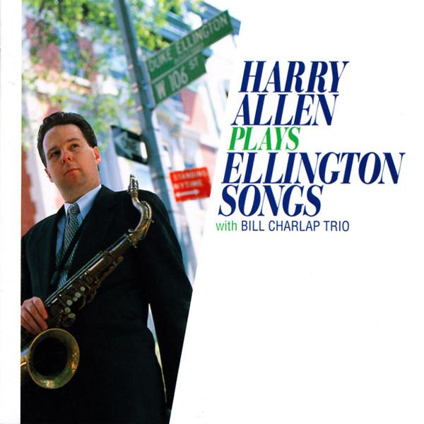 HARRY ALLEN - Plays Ellington Songs cover