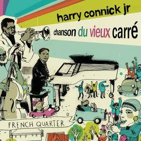 HARRY CONNICK JR - Connick on Piano, Volume 3: Chanson Du Vieux Carré cover