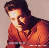 HARRY CONNICK JR - Forever For Now cover