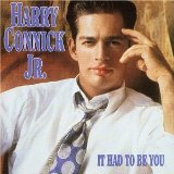 HARRY CONNICK JR - It Had to Be You cover