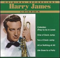 HARRY JAMES - Original Recordings - Harry James: Ciribiribin cover