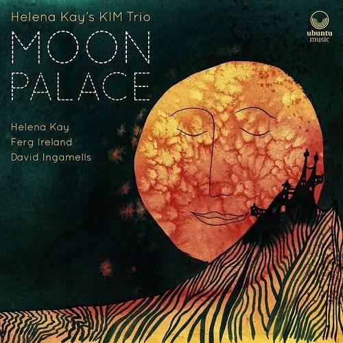 HELENA KAY - Helena Kays KIM Trio : Moon Palace cover