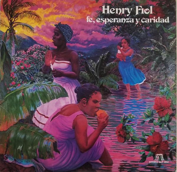 HENRY FIOL - Fe Esperanza Y Caridad cover