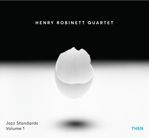 HENRY ROBINETT - Jazz Standards Then, Volume 1 cover