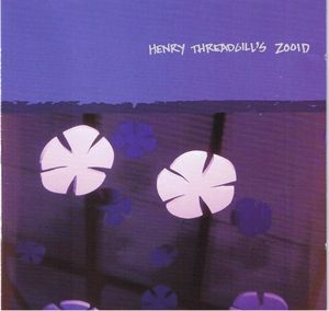HENRY THREADGILL - Henry Threadgill's Zooid : Up Popped The Two Lips cover