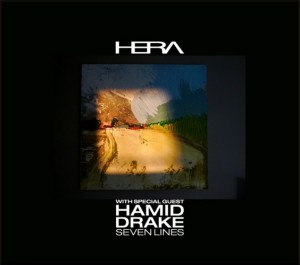 HERA - Seven Lines (with Hamid Drake) cover