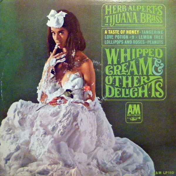HERB ALPERT - Whipped Cream & Other Delights cover