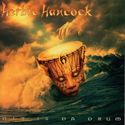 HERBIE HANCOCK - Dis Is da Drum cover