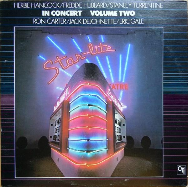 HERBIE HANCOCK - In Concert Volume 2 (Stanley Turrentine, Freddie Hubbard, Jack DeJohnette, Ron Carter, Eric Gale) cover