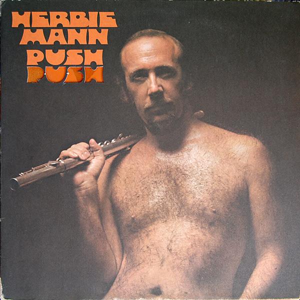 HERBIE MANN - Push Push cover