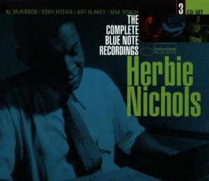 HERBIE NICHOLS - The Complete Blue Note Recordings cover