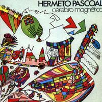 HERMETO PASCOAL - Cérebro magnético cover