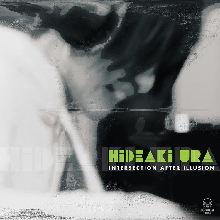 HIDEAKI URA - Intersection After Illusion cover