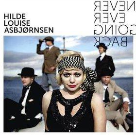 HILDE LOUISE ASBJØRNSEN - Never Ever Going Back cover