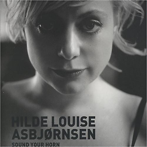 HILDE LOUISE ASBJØRNSEN - Sound Your Horn cover