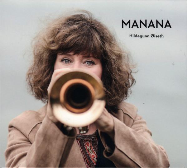 HILDEGUNN ØISETH - Manana cover