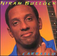HIRAM BULLOCK - Carrasco cover