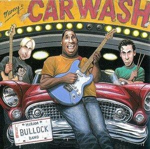 HIRAM BULLOCK - Manny's Car Wash cover