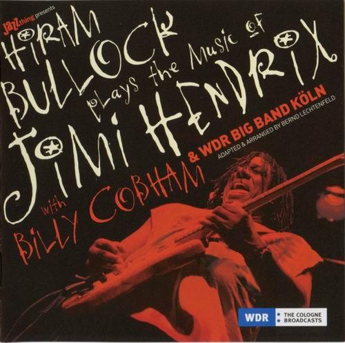 HIRAM BULLOCK - Plays The Music Of Jimi Hendrix cover