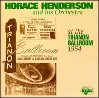 HORACE HENDERSON - At the Trianon Ballroom, 1954 cover