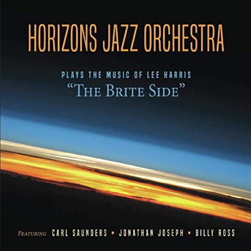 HORIZONS JAZZ ORCHESTRA - The Brite Side cover