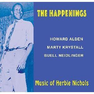 HOWARD ALDEN - The Happenings - Music of Herbie Nichols cover